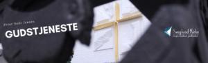 "Kirkens kors er i centrum, På billedet står teksten ""Gudstjeneste - Peter Sode Jensen""."