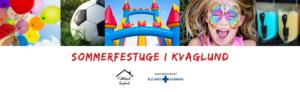 """Dekorativt billede med teksten """"Sommerfestuge i Kvaglund"""""""